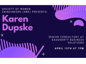 Society of Women Engineers General Body Meeting with Alumna Speaker Karen Dupske Date and Time