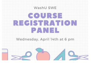 Society of Women Engineers Course Registration Panel