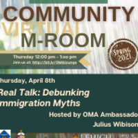 Community Virtual M-Room: Real Talk: Debunking Immigration Myths | Multicultural Affairs