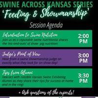Swine Across Kansas Series - Feeding & Showmanship