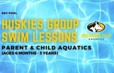 Huskies Group Swim Lessons - Parent & Child Aquatics (ages 6 months - 3 years)