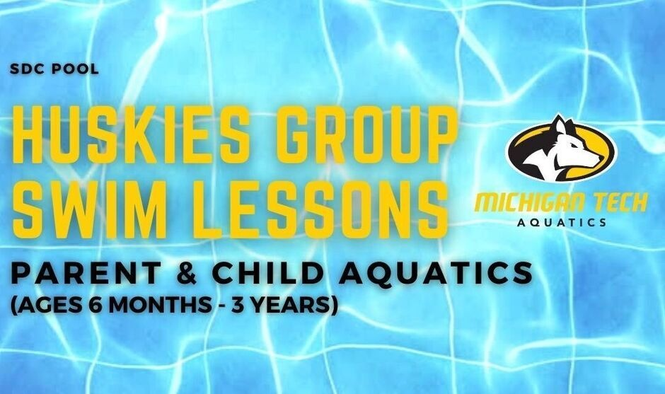 Huskies Group Swim Lessons - Parent & Child Aquatics (ages 6 months to 3 years)