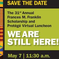 Frances M. Franklin Scholarship and Protégé Luncheon