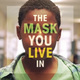 Photo of a young black boy with the film title, The Mask You Live In, written over his face