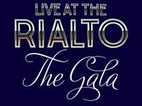 Live at the Rialto: The Gala