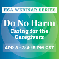 Do No Harm: Caring for the Caregivers