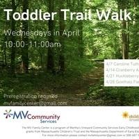 Toddler Trail Walk