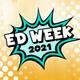 Ed Week – Monday Events