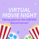 "graphic with a lavender purple background, and popborn bags in the foreground. It says ""Virtual Movie night, taking place on the LGBTESS discord server!"" in large captioning"