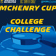 McHenry Cup College Challenge Graphic