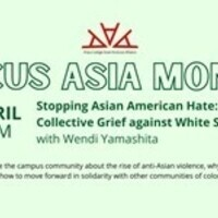 Focus Asia Month: Stopping Asian American Hate: Mobilizing Collective Grief against White Supremacy