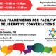 Workshop: Ethical Frameworks for Facilitating Deliberative Conversations