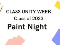 Class of 2023 Paint Night - Class Unity Week