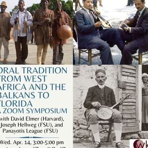 'Oral Tradition from West Africa and the Balkans to Florida: A Zoom Symposium'