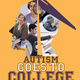 "Autism & Neurodiversity: ""Autism Goes to College"" Viewing"