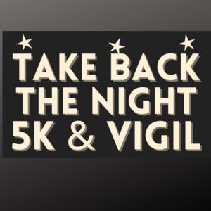 Take Back the Night 5K