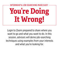 You're Doing It Wrong! - Internship/Job Searching Made Easy