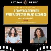 A Conversation with writer-director Maria Escobedo