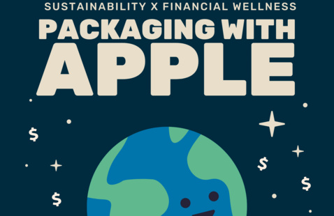 Sustainability x Financial Wellness presents Packaging with Apple, a livestream