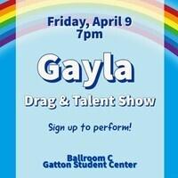 Gayla: Drag & Talent Show