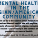Mental Health in the Asian/American community