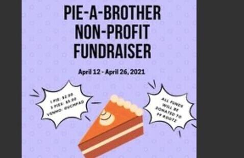 Pie-A -Brother Non- Profit Fundraiser