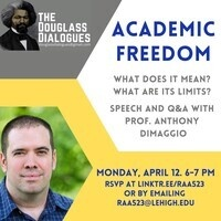Douglass Dialogues: Academic Freedom with Professor DiMaggio | College of Arts and Sciences