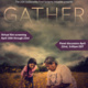 Film Screening: GATHER