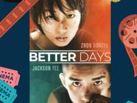 Movie Night: Better Days