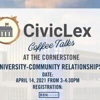 CivicLex Coffee Talks: University-Community Relationships