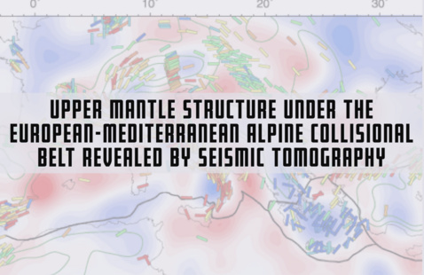 Seminar Special Guest Dr. Andrea Morelli - 'Upper mantle structure under the European-Mediterranean Alpine collisional belt revealed by seismic tomography '