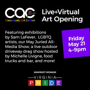 May 2021 Live+Virtual Art Opening