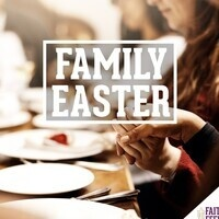 Eastertide FAITH FEEDS: Family