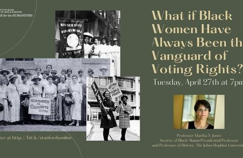 Stanford Online Lecture: What if Black Women Have Always Been the Vanguard of Voting Rights?