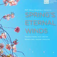 Spring's Eternal Winds—MIT Wind Ensemble