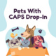 Pets with CAPS Drop-in