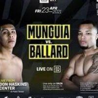 Jaime Munguia VS. D'Mitrius Ballard