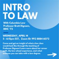 Intro to Law with Columbia Law Professor Brett Dignam '72