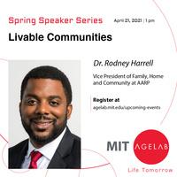 MIT AgeLab Spring Speaker Series: Livable Communities with Dr. Rodney Harrell