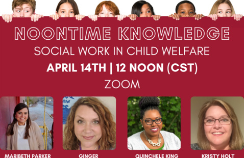 Noontime Knowledge - Social Workers in Child Welfare