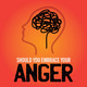 Should you embrace your anger?