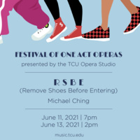 Ensemble Concert Series: Festival of One Act Operas - RSBE (Remove Shoes Before Entering)
