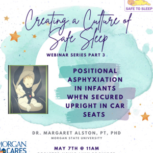 Creating a Culture of Safe Sleep- Webinar Series Part 3