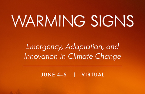 "Alumni College 2021: ""Warming Signs: Emergency, Adaptation and Innovation in Climate Change"""