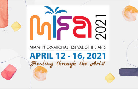 MIFA - Miami Festival of the Arts - Healing through the Arts!