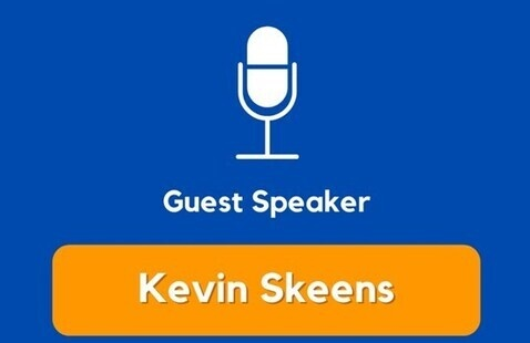 Guest Speaker: Kevin Skeens
