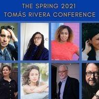 Spring 2021 Tomás Rivera Conference