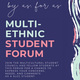 "Multiethnic Student Forum ""BY US, FOR US, JUST US"""