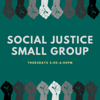 Social Justice Small Group