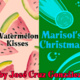 """Watermelon Kisses"" and ""Marisol's Christmas"""